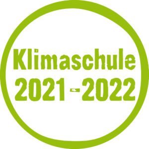 Siegel Auszeichnung Klimaschule 2021 - 2022